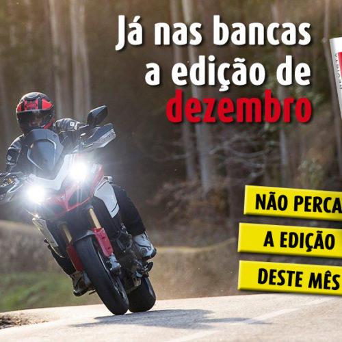 Revista Motos já tem edição de dezembro numa banca perto de si
