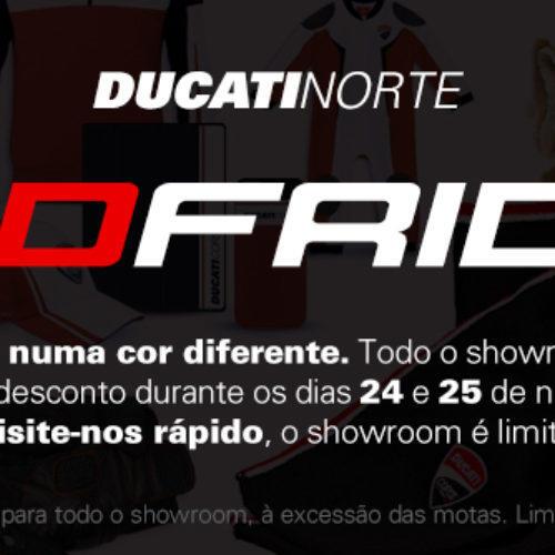 Ducati Norte pinta a 'Black Friday' de vermelho